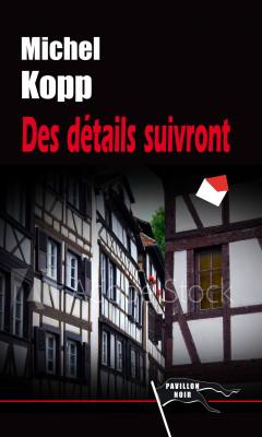 DES DÉTAILS SUIVRONT - Michel KOPP