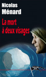 LA MORT À DEUX VISAGES - Nicolas MÉNARD