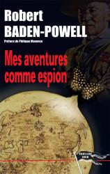 MES AVENTURES COMME ESPION Epub - R. BADEN POWEL