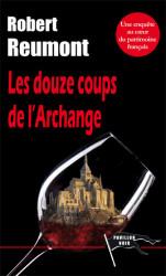 LES DOUZE COUPS DE L'ARCHANGE Ebook - Robert REUMONT