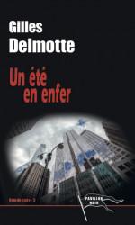 UN ÉTÉ EN ENFER - Gilles DELMOTTE