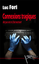 CONNEXIONS TRAGIQUES Epub - Luc FORI