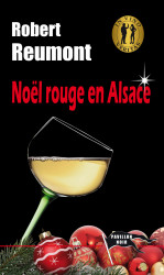NŒL ROUGE EN ALSACE Ebook - Robert REUMONT