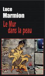 LE MUR DANS LA PEAU Ebook - Luce MARMION